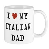 I Love my Italian Dad Small Mug