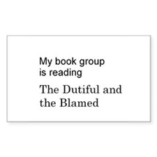 Dutiful and Blamed Rectangle Decal