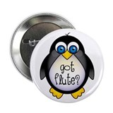"Cute Got Flute 2.25"" Button"