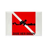Dive Her Down Rectangle Magnet (10 pack)