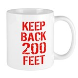 Rescue Me Keep Back 200 Feet Small Mug