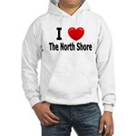 I Love The North Shore Hooded Sweatshirt