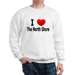 I Love The North Shore Sweatshirt