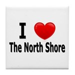 I Love The North Shore Tile Coaster