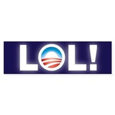 LOL Obama Bumper Sticker Bumper Bumper Sticker