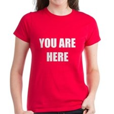 You Are Here Women's T-Shirt (Dark)
