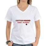 cotton-headed ninnymuggins Women's V-Neck T-Shirt