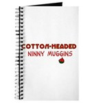 cotton-headed ninnymuggins Journal