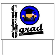 Chemo Grad Colon Cancer Yard Sign