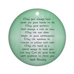 irish blessing (sq) Ornament (Round)