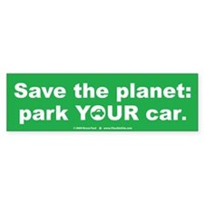 Park YOUR Car Bumper Sticker (10 pk)