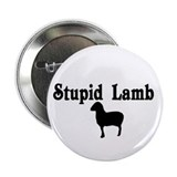 "Stupid Lamb 2.25"" Button"