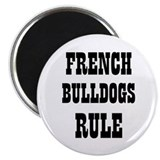FRENCH BULLDOGS RULE 2.25&quot; Magnet (10 pack)