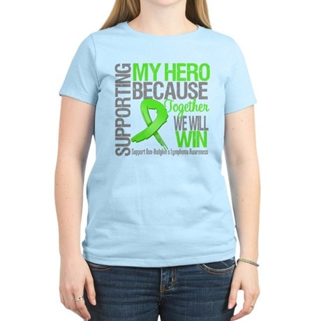 Hero NonHodgkinsLymphoma Women's Light T-Shirt
