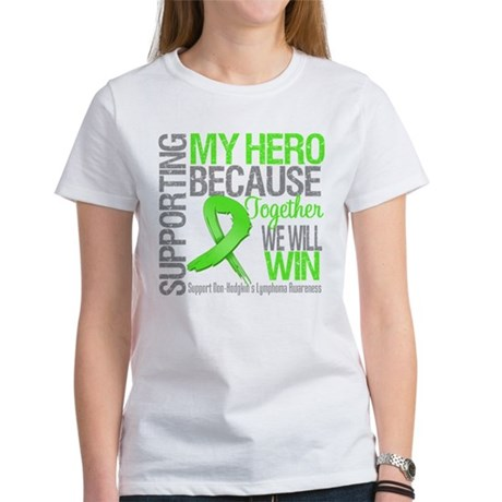 Hero NonHodgkinsLymphoma Women's T-Shirt