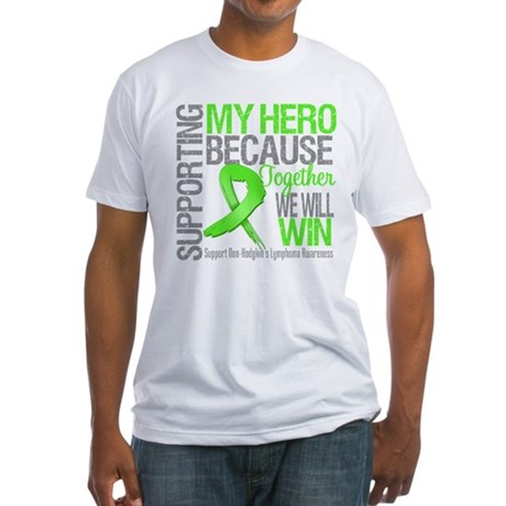 Hero NonHodgkinsLymphoma Fitted T-Shirt