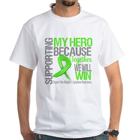 Hero NonHodgkinsLymphoma White T-Shirt
