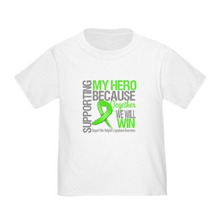 Hero NonHodgkinsLymphoma Toddler T-Shirt
