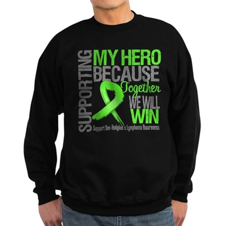 Hero NonHodgkins Lymphoma Sweatshirt (dark)