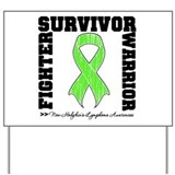 Survivor Non-Hodgkins Yard Sign