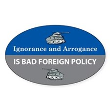 Ignorance and Arrogance Oval Decal