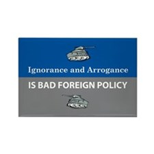 Ignorance and Arrogance Rectangle Magnet