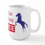 Eat Sleep Ride Horse Lover Attitude Large Mug