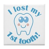 I Lost My 1st Tooth Tile Coaster