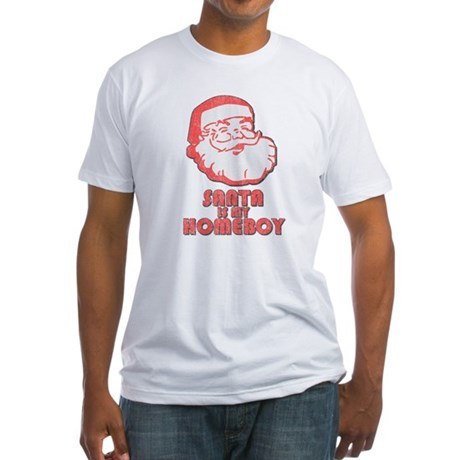 Santa Is My Homeboy Fitted T-Shirt