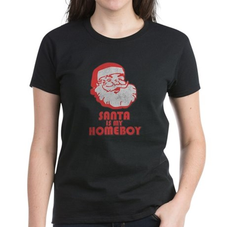 Santa Is My Homeboy Womens T-Shirt