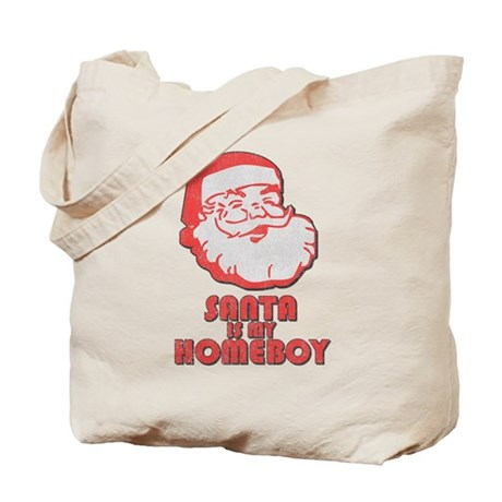 Santa Is My Homeboy Tote Bag