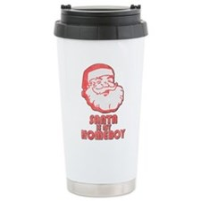 Santa Is My Homeboy Ceramic Travel Mug