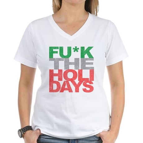 Fu*k The Holidays Womens V-Neck T-Shirt