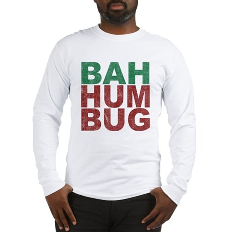 Bah Humbug Long Sleeve T-Shirt