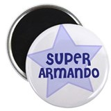 "Super Armando 2.25"" Magnet (10 pack)"