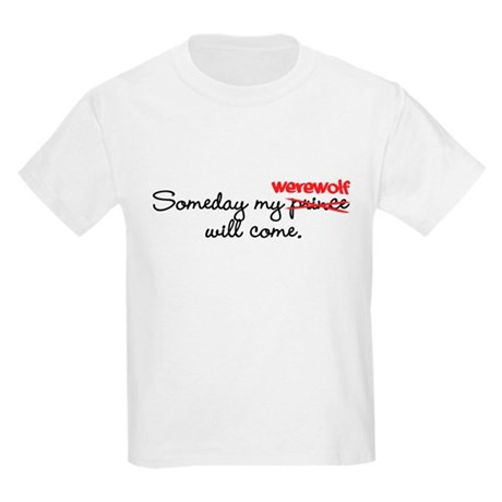 Someday My Werewolf Kids Light T-Shirt