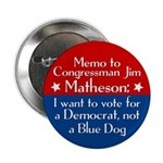 Memo to Jim Matheson campaign button