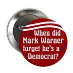 When Did Mark Warner Forget campaign button