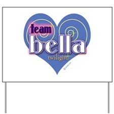Team Bella Big Blue Heart Yard Sign