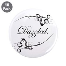 "Dazzled 3.5"" Button (10 pack)"