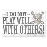 I don't play well MMA Rectangle Decal