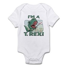 I'm a T. Rex Infant Bodysuit