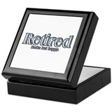 Retired: Broke But Happy Keepsake Box