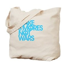 Make S'Mores Not Wars Tote Bag