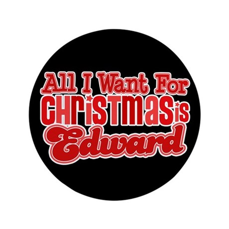 "Edward Christmas 3.5"" Button"