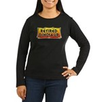 Retired Dinosaur Women's Long Sleeve Dark T-Shirt