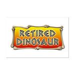 Retired Dinosaur Mini Poster Print