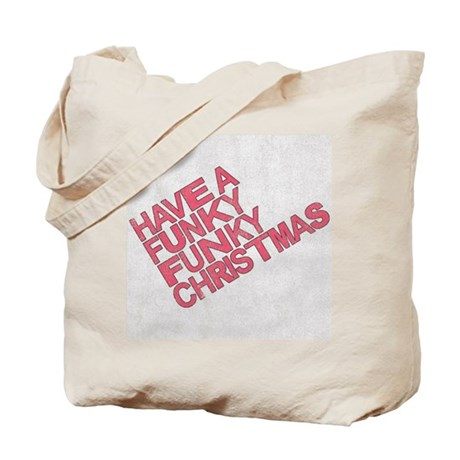 Have a Funky Funky Christmas Tote Bag