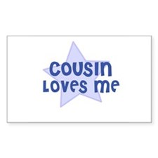 Cousin Loves Me Rectangle Decal