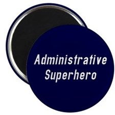 Administrative Superhero Magnet